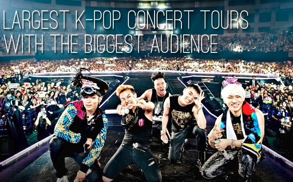 Largest K-pop Concert tours with the biggest audience