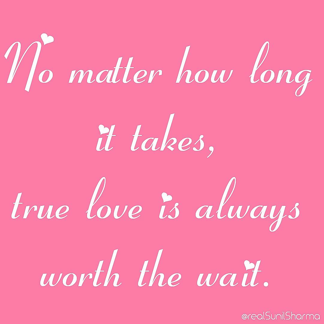 No matter how long it takes, #TrueLove is always worth the wait.  #mondaymotivation #realSunilSharma #lovemusic  #TrendingNow  #Trend <br>http://pic.twitter.com/OtToL2DJgt