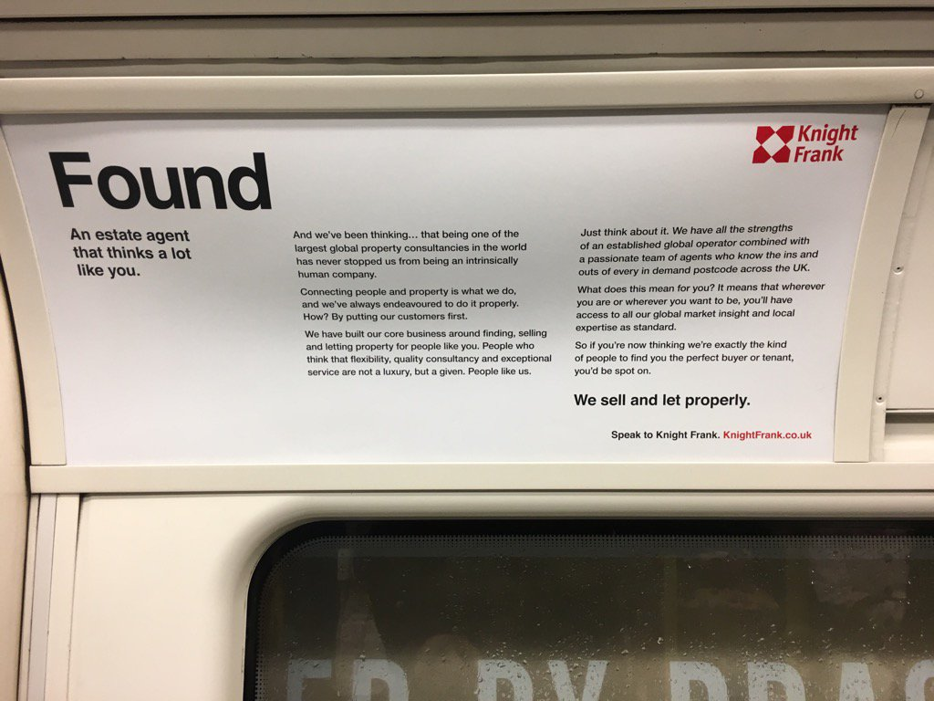 Interesting to see #knightfrank advertising their estate agency service on the Tube #customerexperience