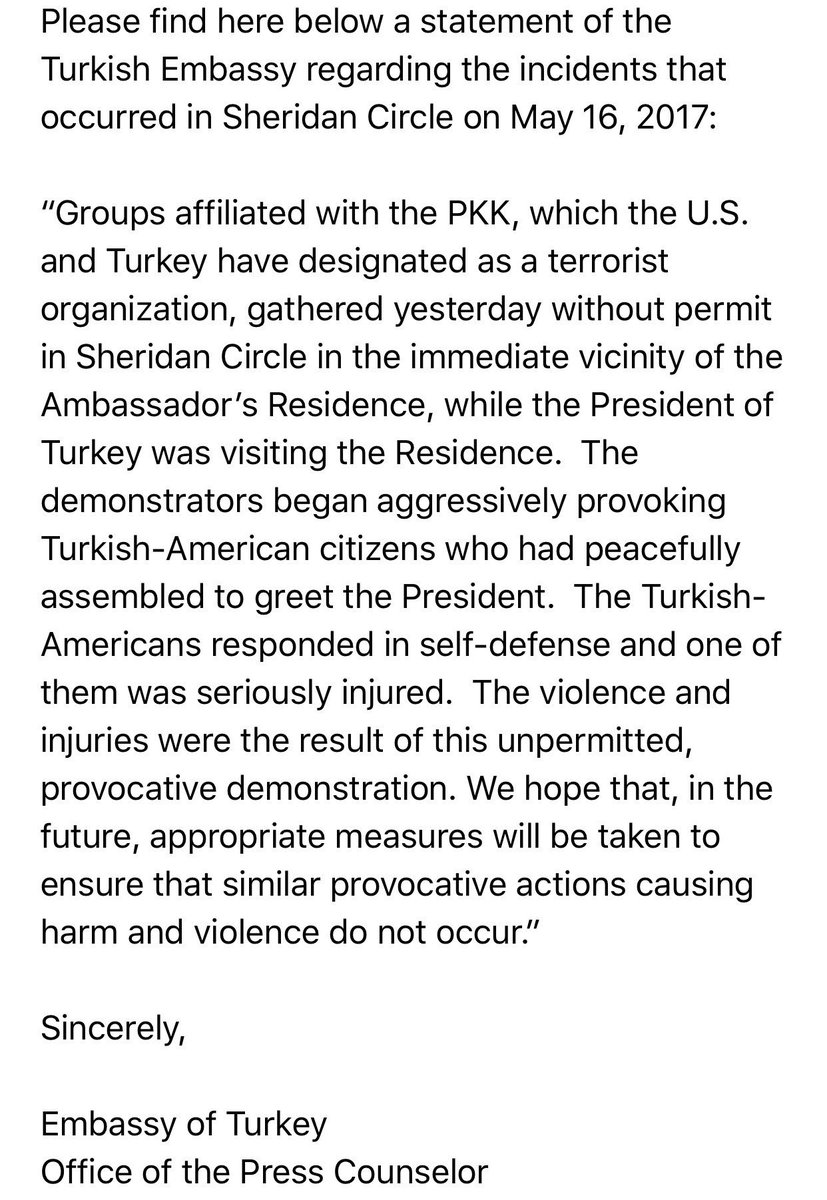 Turkish Embassy in Washington released a statement on the violence outside the Ambassador's residence while Erdoğan was visiting