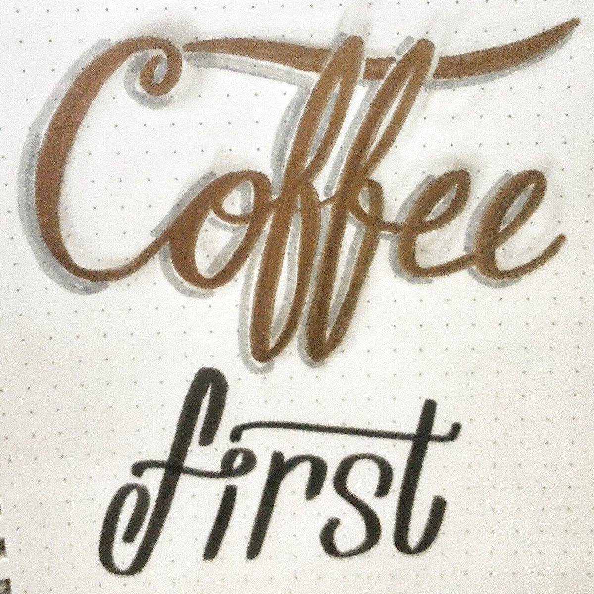 As a hobby I sometimes do Hand lettering. Coffee is always first! https://t.co/HLxjLynFNR