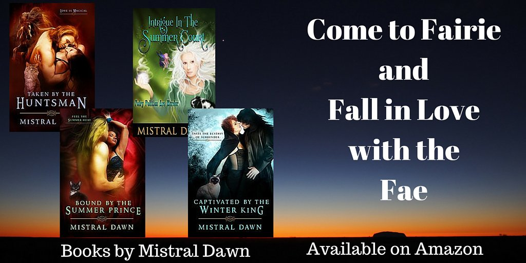 Four #romantic #fantasy tales of the #Fae I have read &amp; re-read.  http:// bit.ly/MistralFae  &nbsp;   #5star #mustreads from @MistralKDawn #iartg #ASMSG<br>http://pic.twitter.com/oZF4waX90v