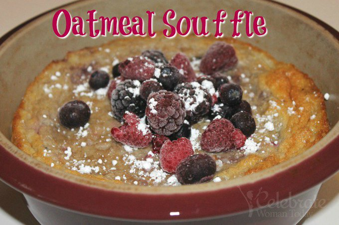 Start Your Day with Oatmeal Souffle RECIPE
