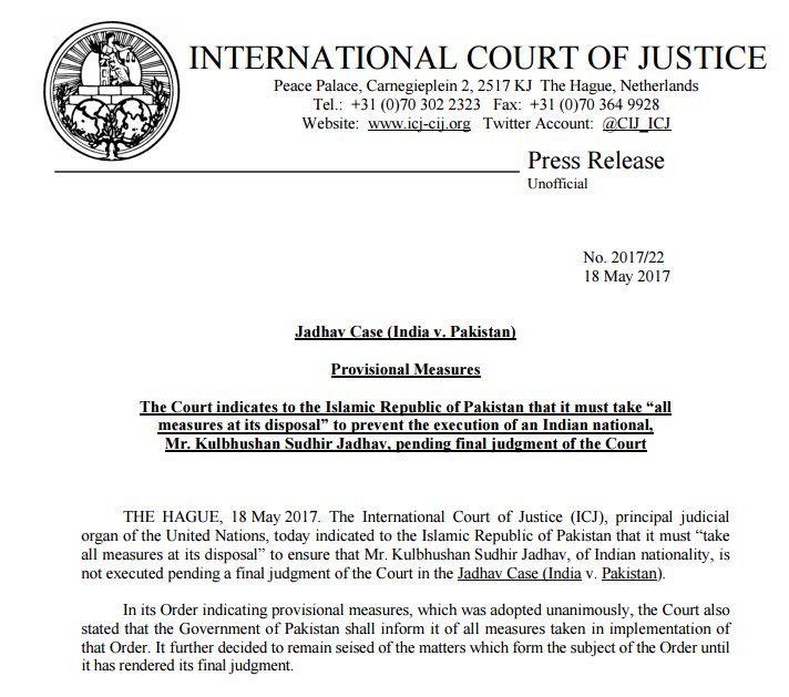 Provisional measure: ICJ orders Pakistan to ensure that Indian national Kulbhushan Jadhav is not executed (pending final court decision)