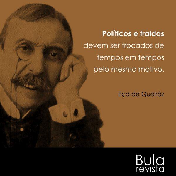 Twitter पर Revista Bula Frase De Eça De Queiroz
