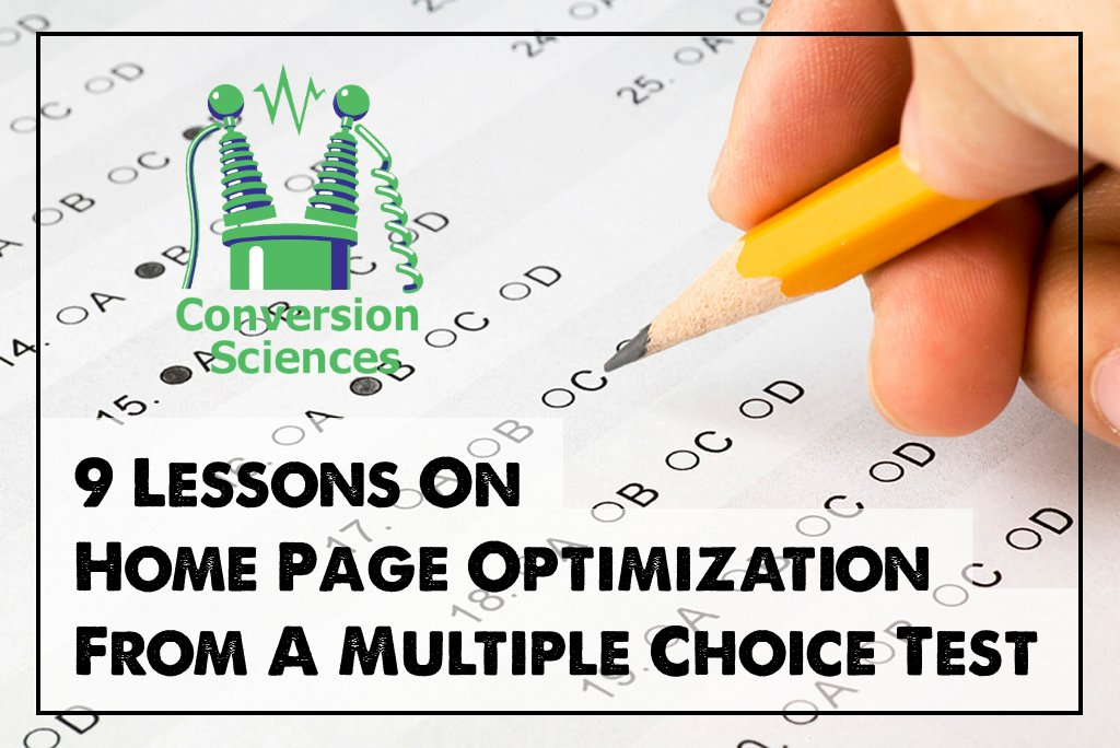 9 Lessons On Home Page Optimization From A Multiple Choice Test