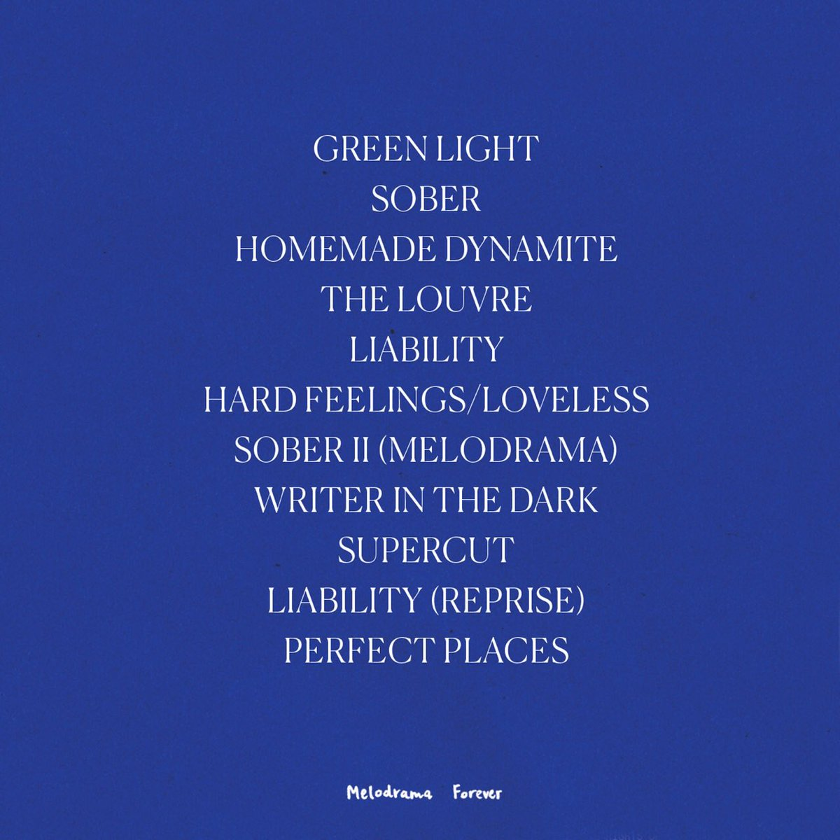 Track list of 'Melodrama' by Lorde