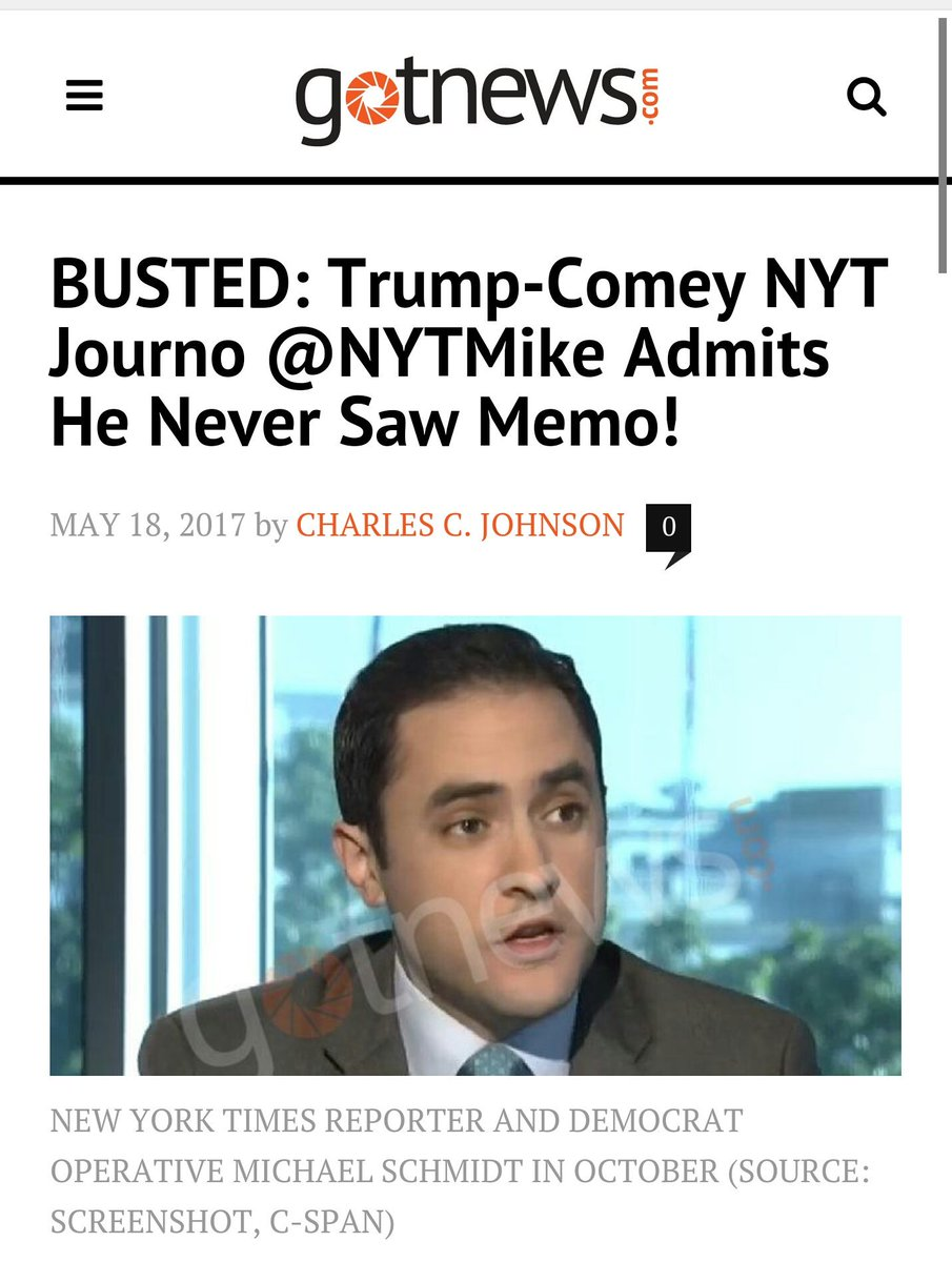 #FakeNews #NYT journo Mike admits he NEVER saw Trump-Comey memo! https://t.co/QezE95l8Jp #ComeyMemo