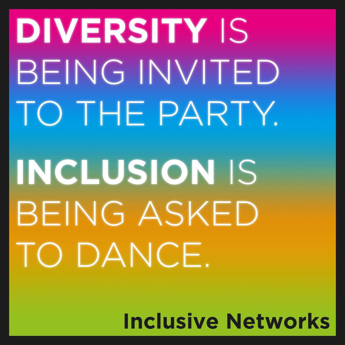 "Diversity And Inclusion Quotes: Inclusive Networks On Twitter: ""#Diversity Is Being"