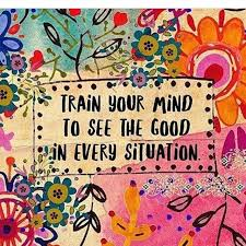 Train your mind to see the good in every situation.  #FridayFeeling #P...