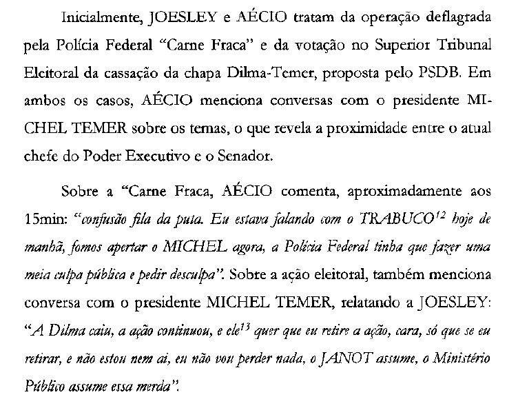 Em outro trecho da delação, @AecioNeves menciona uma conversa com @MichelTemer para que a PF faça mea-culpa sobre a Operação Carne Fraca.