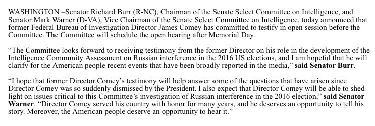 Former FBI director Comey has agreed to testify in open hearing before senate Intel committee. Will take place after Memorial Day