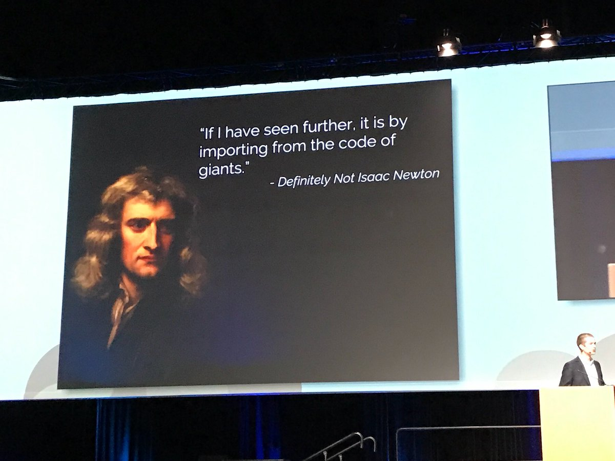Genius quote by @jakevdp: &quot;If I have seen further, it is by importing from the code of giants&quot;. #PyCon2017 <br>http://pic.twitter.com/t6Mh8YEy3r