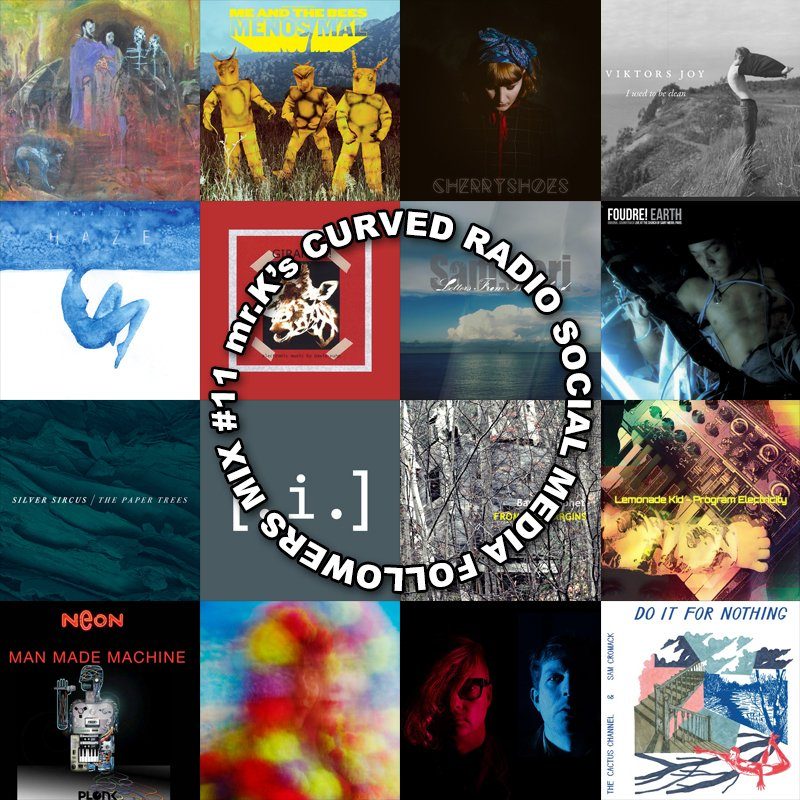Mix #11 up now! w @themeandthebees @lacastanya @Ducksmakemusic @SilverSircus #Foudre w @ChristineOtt67 @GizehRecords  https://www. mixcloud.com/CurvedRadio/mr ks-curved-radio-social-media-followers-mix-11-the-mrk-gives-good-gush-mix/ &nbsp; … <br>http://pic.twitter.com/UYzroEfvIp