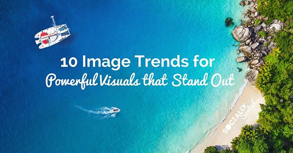 Top 10 Image Trends For Powerful Visuals That Stand Out Fab  http:// buff.ly/2qUXIrM  &nbsp;   Fab post by @SociallySorted #images #socialmedia<br>http://pic.twitter.com/ZcZrX8eOPK