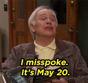 according to Parks And Rec, today Zorp comes to end the world as we know it