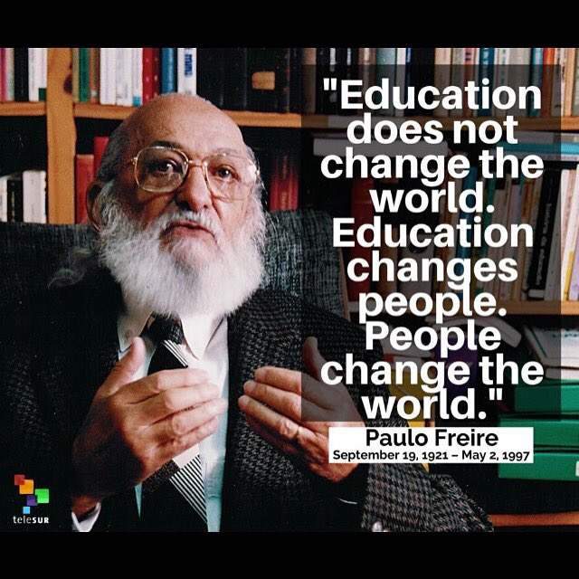 #paulofreire https://t.co/z4T9Lvl61o