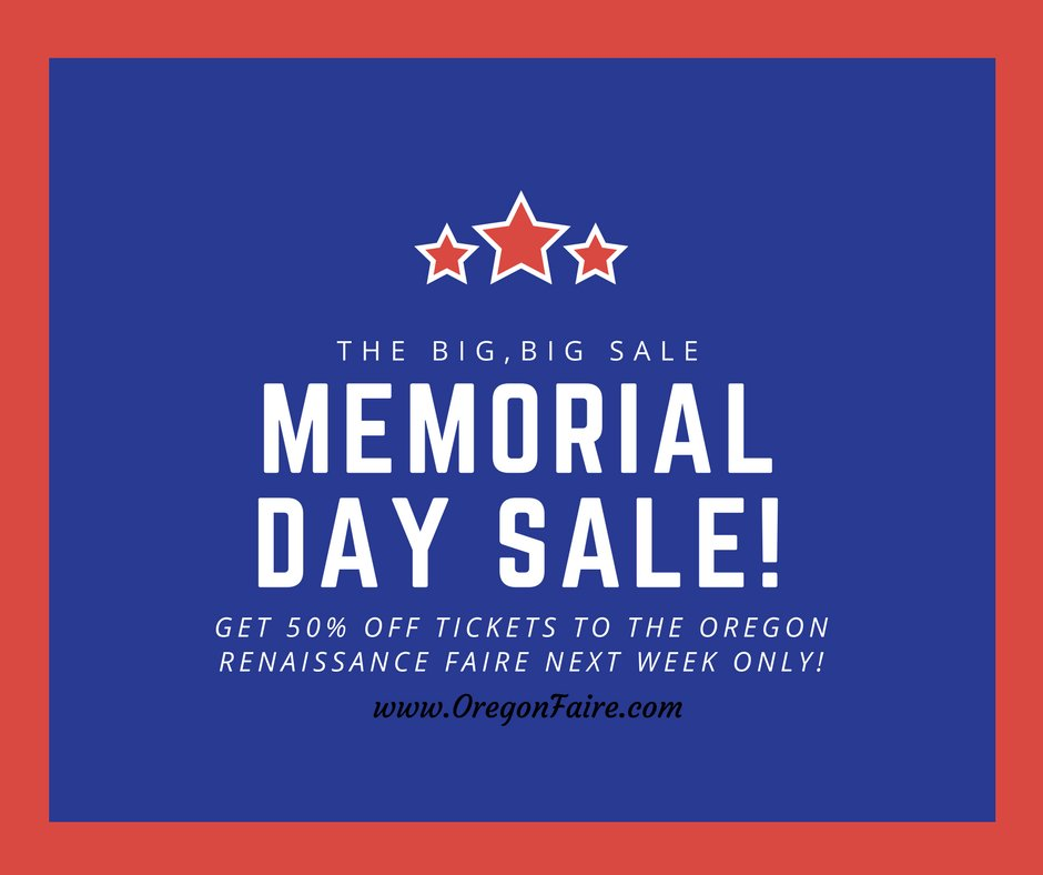 We&#39;re having a big BIG sale for Memorial Day! Get 50% off on tickets to #Oregon #Renaissance #Faire #bigBIGsale #ORF #MemorialDay<br>http://pic.twitter.com/QKzmohZtLE