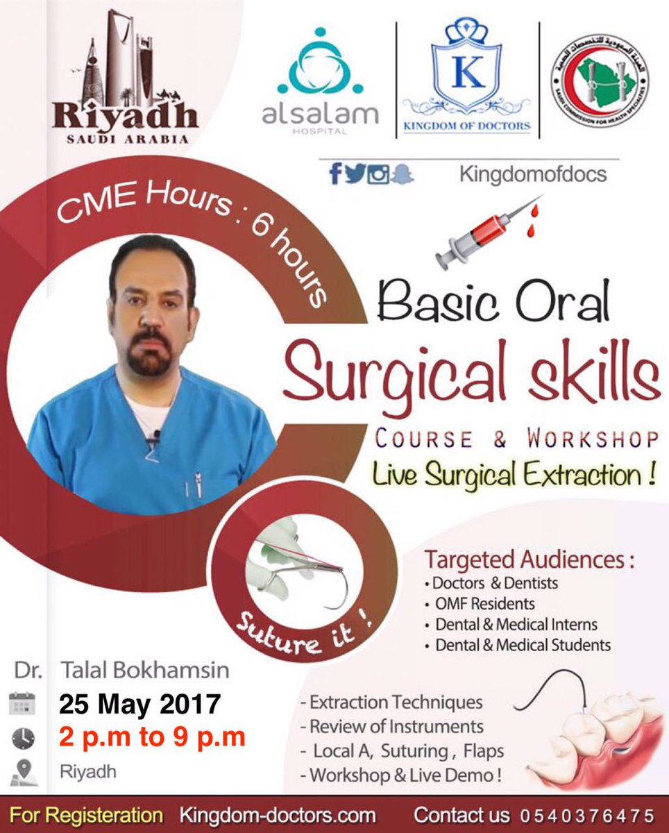 Basic Oral Surgical Skills     25  May  #Suturing Workshop  Now in Riyadh !  Live Surgical Extraction Demo  #Suture #Surgery #Course ht <br>http://pic.twitter.com/r9NelENe9t