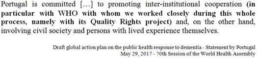 At #WHA70 session on dementia Portugal highlights cooperation with #WHO #QualityRights to promote human rights  http:// goo.gl/49eu5P  &nbsp;  <br>http://pic.twitter.com/2g3aAMlJEy