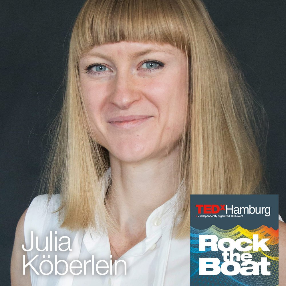 @juliakoeberlein will join our #TEDxHH &quot;Rock the Boat&quot; Speaker line up on June 25th @ Laeiszhalle! #Hamburg @DerKontext<br>http://pic.twitter.com/yLNlmDx2ml