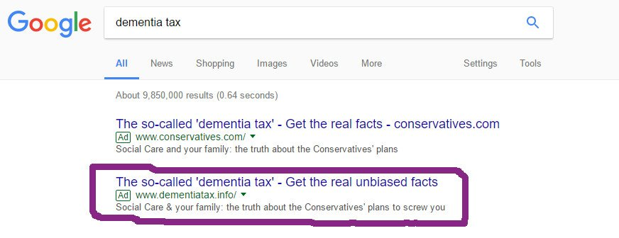 To the person playing the Tories at their own game with #DementiaTax #Google adverts, I salute you.