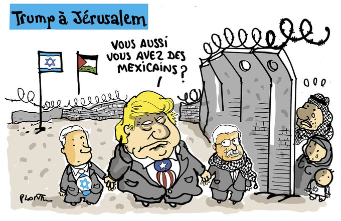 TRUMP A JERUSALEM: Les murs de séparations.... Le dessin du Monde de ce lundi 22 mai.