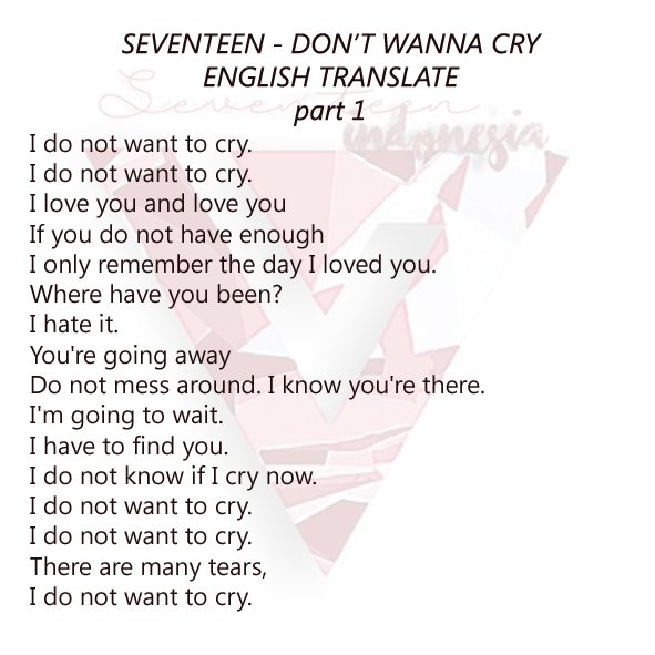 SEVENTEEN - DON&#39;T WANNA CRY ; ENGLISH TRANSLATE #세븐틴_울고_싶지_않아 #세븐틴 Please don&#39;t remove the watermark and take all with full credits! :) #D <br>http://pic.twitter.com/280Sv6Owed