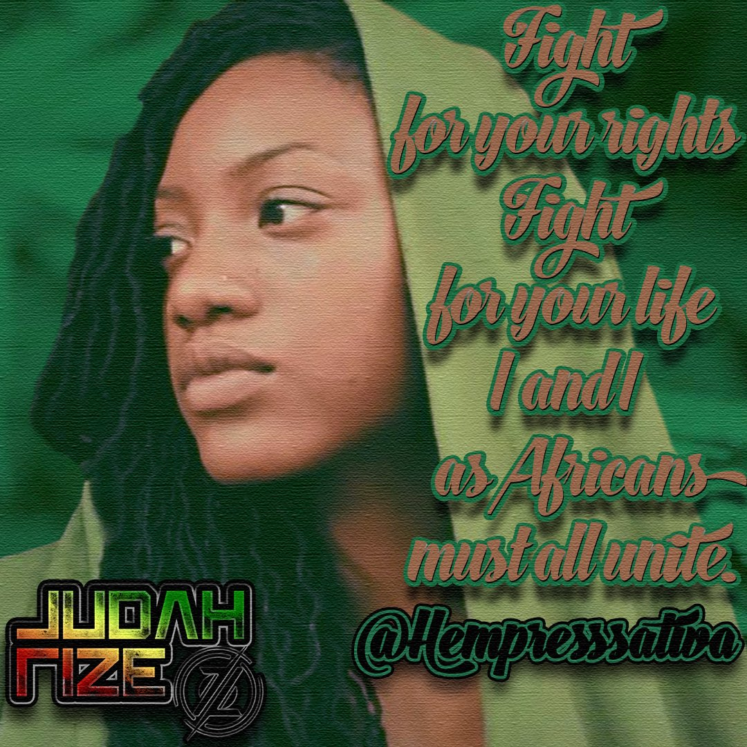 Fight for your rights. Fight for your life. I and I Africans must all UNITE. @HempressSativa Hempress Sativa #reggae #africa #unite #rbg <br>http://pic.twitter.com/bVp5B5NJKd