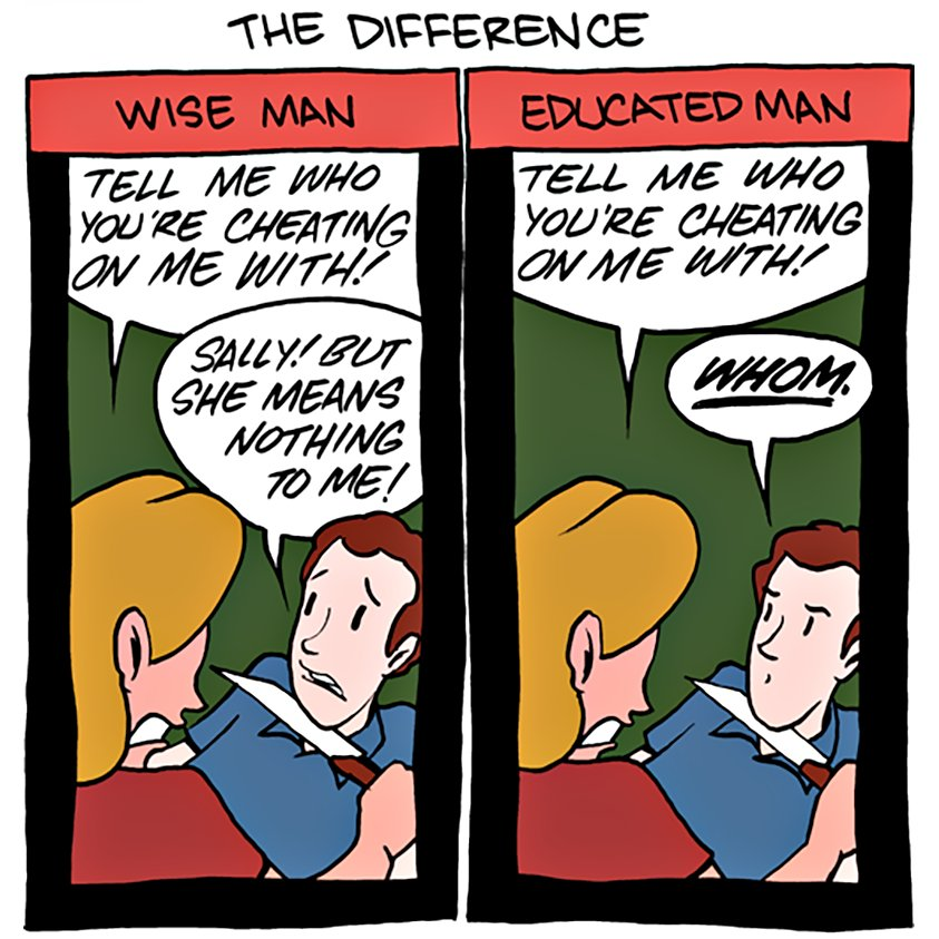The difference between a wise man and an educated man    http:// bit.ly/2rK4vBV  &nbsp;   by @ZachWeiner  #grammar #who #whom<br>http://pic.twitter.com/VNBF8svsmF