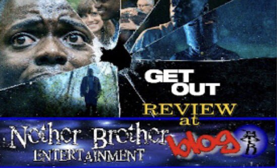 @notherbrother blog #GetOut Review https://t.co/uQnGPxxvdT https://t.co/QpqxpMk8P1