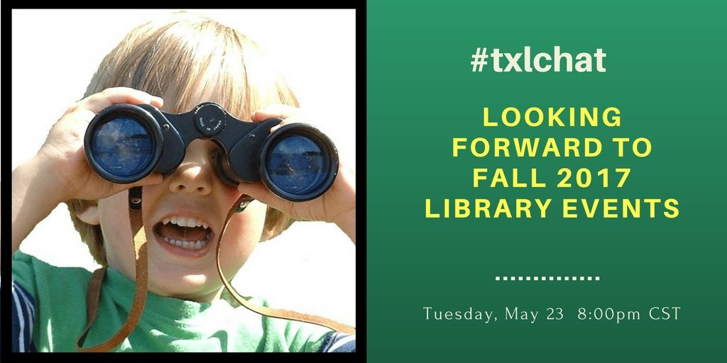 Join us on Tuesday night as we begin to think about library programming for next year! It's not too early to make plans now. #txlchat https://t.co/S9sjhVjwhT