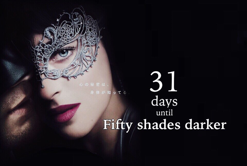 Exactly one month till #FiftyShadesDarker  movie comes out in Japan!!...