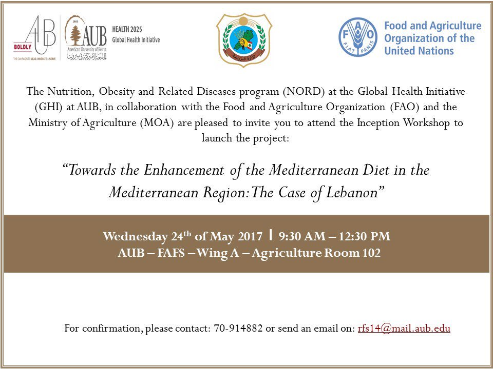 Don&#39;t miss #NORD&#39;s Inception Workshop tomorrow on the enhancement of the Mediterranean Diet in the region @AUB_Lebanon @FAOnews<br>http://pic.twitter.com/qcoN4UNh6P