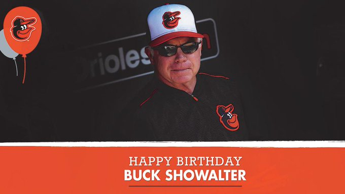 Happy 61st Birthday to Buck Showalter! Remessage to wish him a great day.