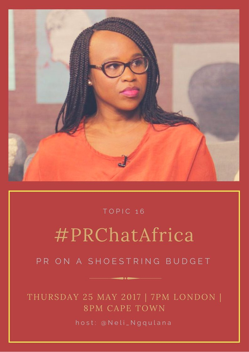 Think great #PR on a shoestring budget isn&#39;t possible...think again! Join this week&#39;s #PRChatAfrica w. @Neli_Ngqulana as she shares tips <br>http://pic.twitter.com/xhFD6yfVGV