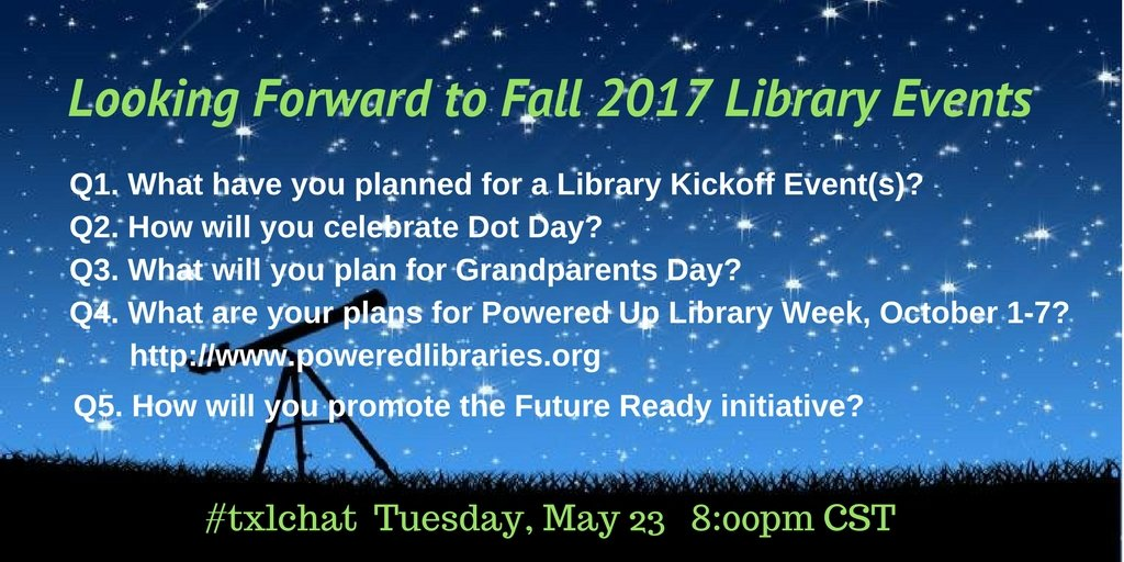 Join us at 8:00pm CST tonight and share your programming ideas for next fall. Who says it's too early for planning ahead? #txlchat https://t.co/aHIYiaxNOX