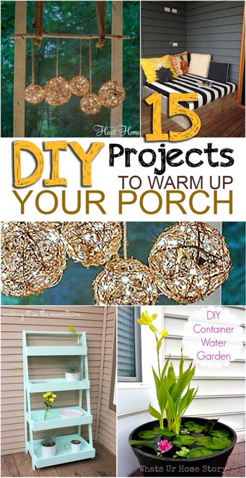 15 DIY Projects to Warm Up Your Front Porch
