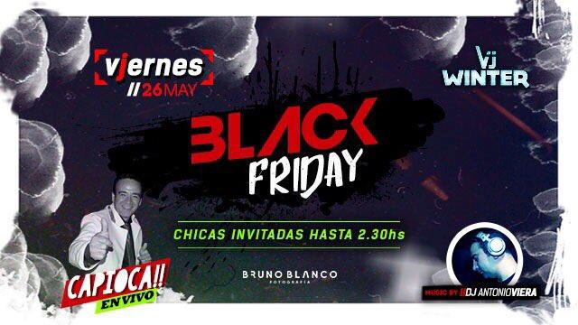 BLACK FRIDAY #vjernes #capioca #chicasinvitadas #a.vieradj <br>http://pic.twitter.com/OA7G3hmJYB