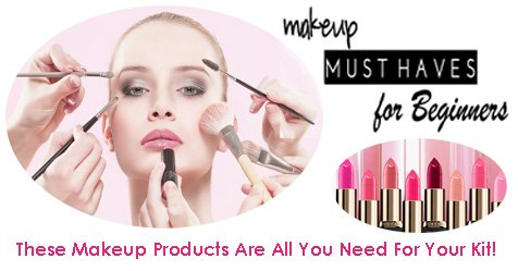 Makeup Must-Haves or Products