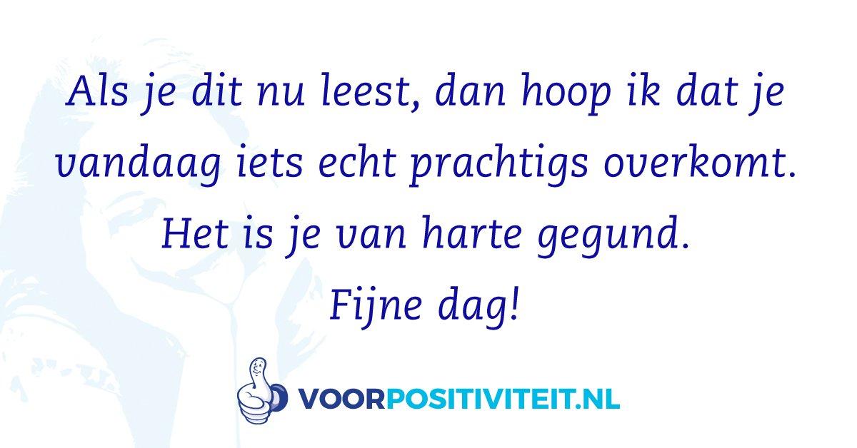 voor positiviteit spreuken Voor Positiviteit on Twitter: