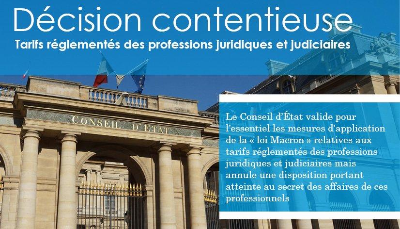 Décision CE : Tarifs réglementés des professions juridiques et judiciaires : https://t.co/PFnHsVQW5V