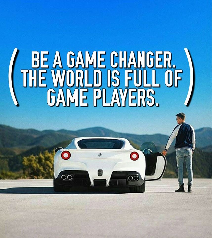 Be a game #changer the #world is full of game #players<br>http://pic.twitter.com/o849xuKOLt