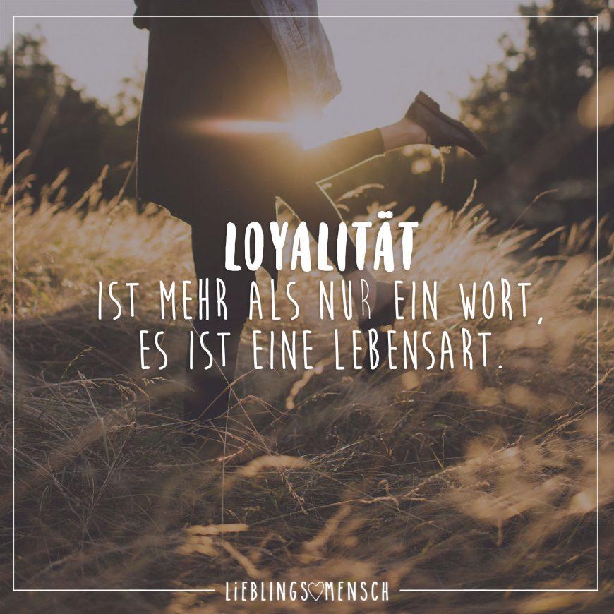 Martina Rosemann On Twitter Mein Spruch Des Tages Loyalität