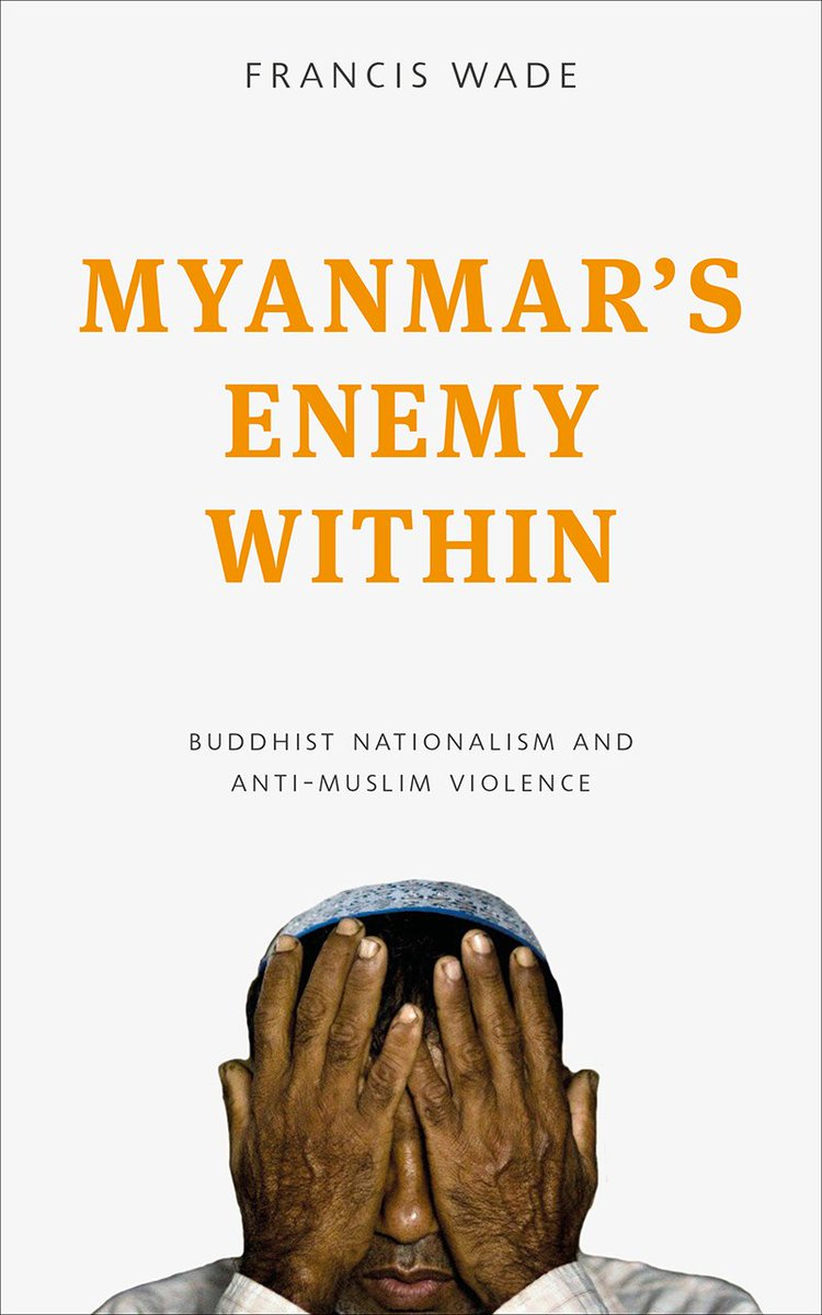 My book exploring anti-Muslim violence and the democratic transition in #Myanmar is now available for pre-order  https://www. amazon.co.uk/Myanmars-Enemy -Within-Buddhist-Arguments/dp/1783605278/ref=tmm_pap_swatch_0?_encoding=UTF8&amp;qid=&amp;sr= &nbsp; … <br>http://pic.twitter.com/hGujztcVaM