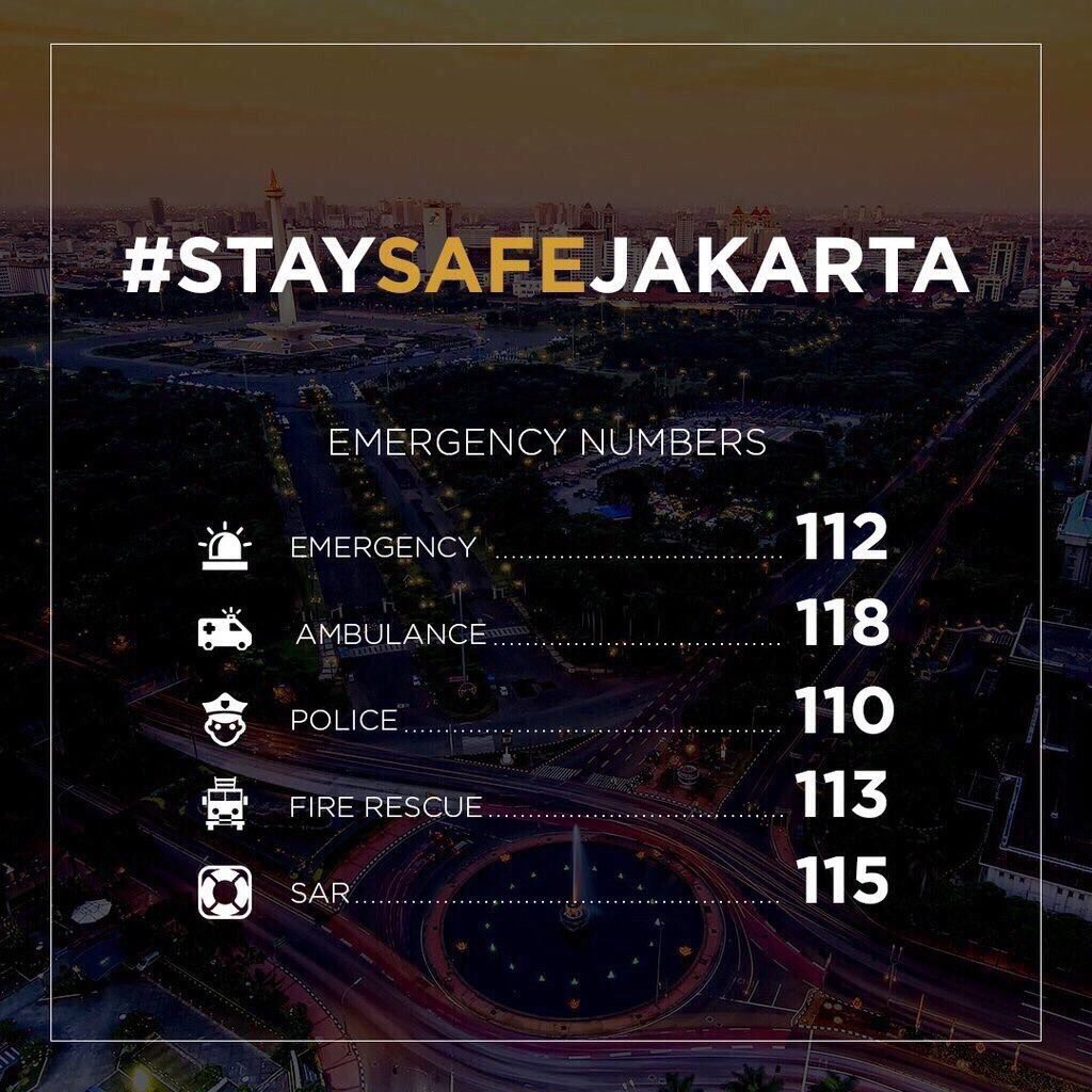 Please stay safe everyone 🙏 and here\'s an emergency numbers just in case u need this #PrayForJakarta