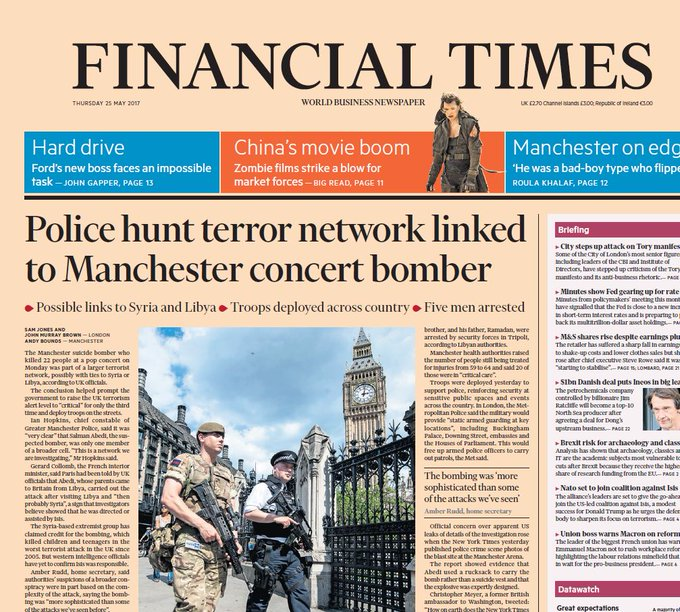 FINANCIAL TIMES FRONT PAGE: 'Police hunt terror network linked to Manchester concert bomber' #skypapers