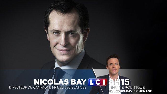 .@nicolasbayfn, Directeur de campagne @FN_officiel des #Legislatives et candidat #FN  est l'invité de @fxmenage à 8H15 #LCI