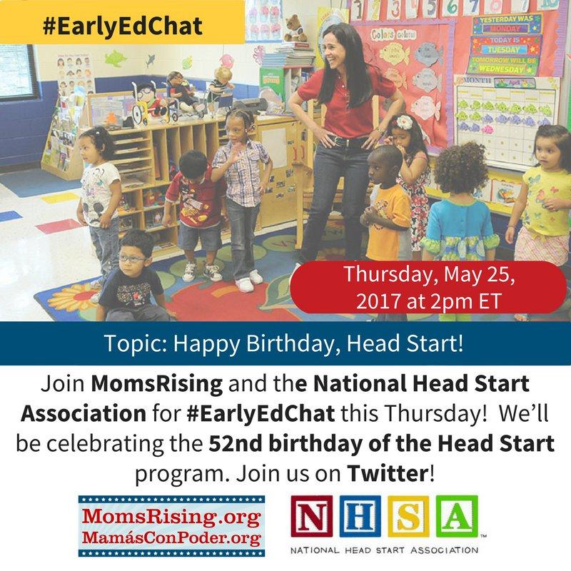 Thumbnail for #EarlyEdChat 5.25.17- MomsRising & National Head Start Association