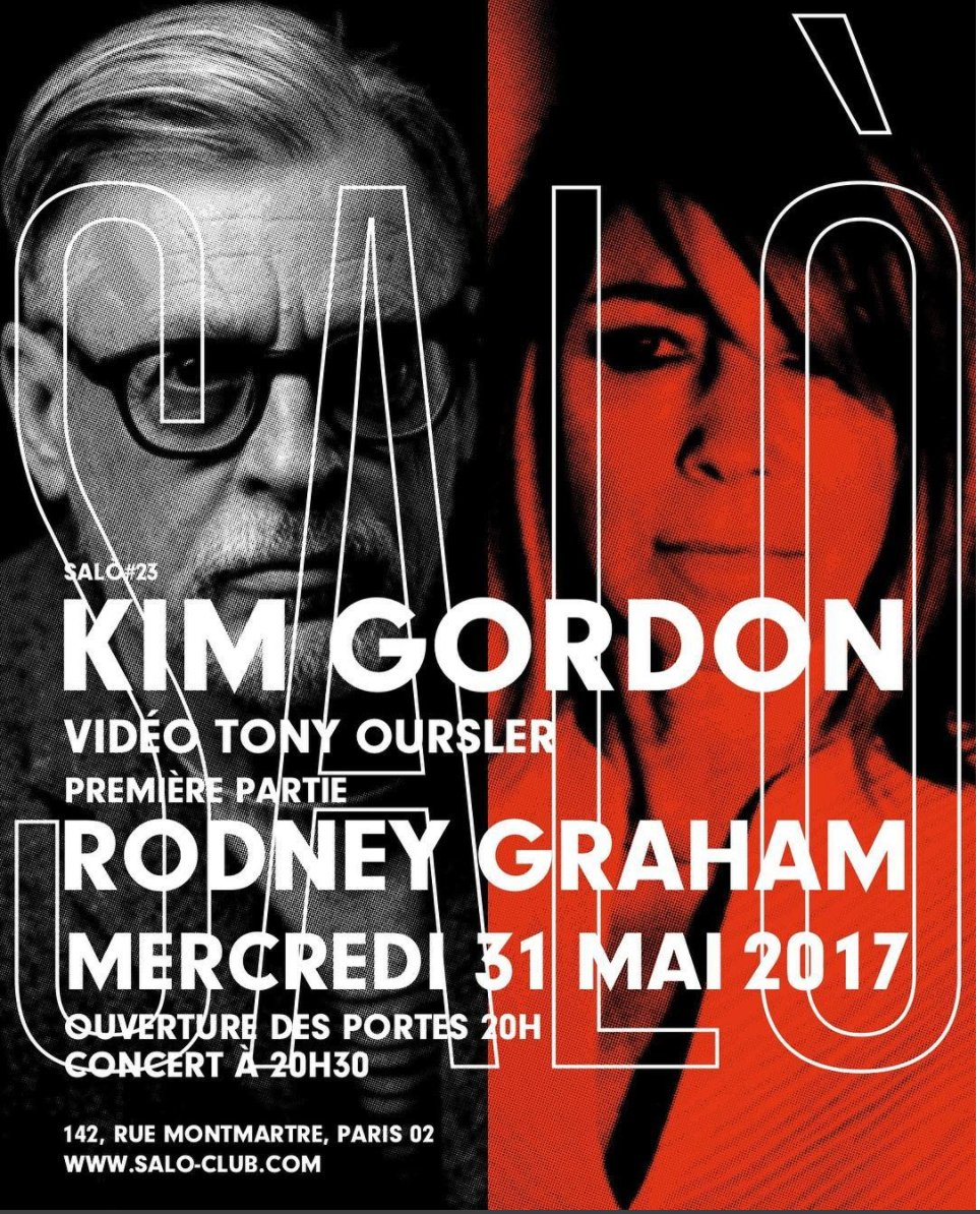 Buy your tickets for #RodneyGraham & #KimGordon in concert on 31 May at Salò Club #Paris, with video by #TonyOursler  http:// bit.ly/2qXN0Oq    <br>http://pic.twitter.com/b6g4bvsK3d